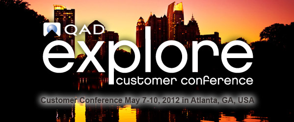 QAD Explore 2012 - Atlanta, GA