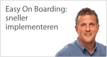 Easy On Boarding: Sneller Implementeren