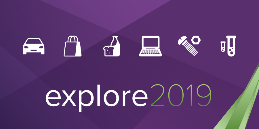 explore 2019, explore, automotive, consumer products, food and beverage, high tech, industrial, life sciences