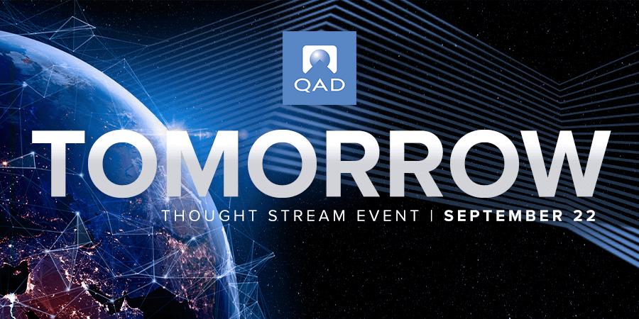 QAD Tomorrow, virtual event, manufacturing, supply chain